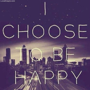 52565-Choose-To-Be-Happy